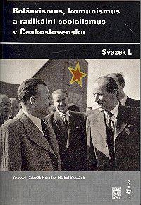 Bolševismus, komunismus a radikální socialismus v Československu