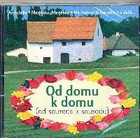 CD Od domu k domu (od souseda k sousedu)
