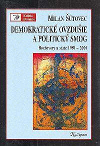 Demokratické ovzdušie a politický smog SLOV