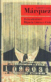 Dobrodružství Miguela Littína v Chile