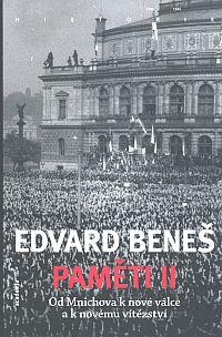 Edvard Beneš: Paměti I-III (1938-1945)