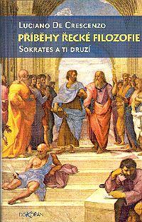 Příběhy řecké filozofie: Sokrates a ti druzí