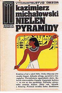 Nielen pyramidy SLOV USED