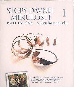 Stopy dávnej minulosti 1 - Slovensko v praveku SLOV