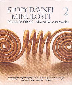 Stopy dávnej minulosti 2 - Slovensko v staroveku SLOV