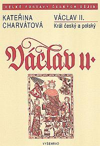 Václav II. Král český a polský