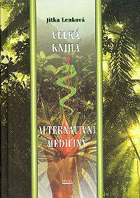 Velká kniha alternativní medicíny