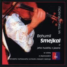 CD Bohumil Smejkal a jeho husličky z javora