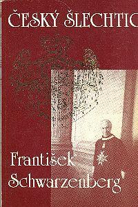 Český šlechtic František Schwarzenberg Used