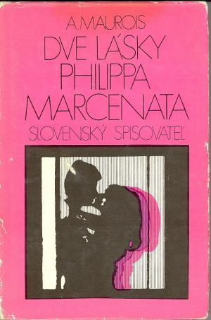 Dve lásky Philippa Marcenata SLOV USED
