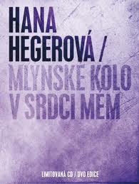 DVD Hana Hegerová - Mlýnské kolo v srdci mém
