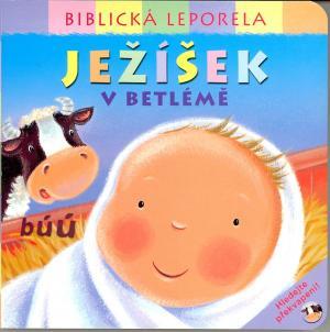 Ježíšek v Betlémě - leporelo