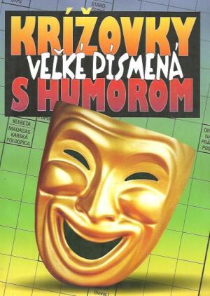 Krížovky s humorom Vel'ké písmená SLOV
