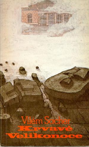 Krvavé Velikonoce / Sixty-Eight Publishers