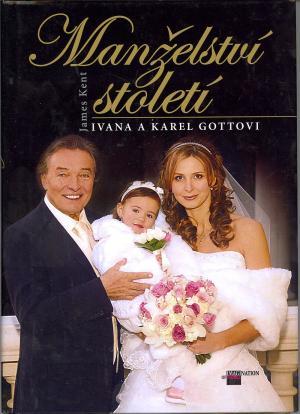 Manželství století - Ivana a Karel Gottovi
