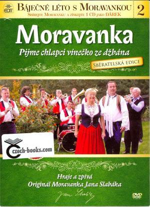 DVD Moravanka - Pijme chlapci vínečko ze džbána