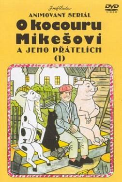 DVD (3) O kocouru Mikešovi a jeho přátelích