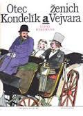 Otec Kondelík a ženich Vejvara Used