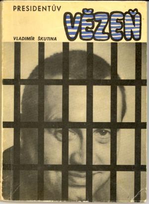 Presidentův vězeň USED