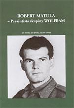 Robert Matula - Parašutista skupiny WOLFRAM