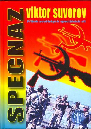 Specnaz -- Příběh sovětských speciálních sil