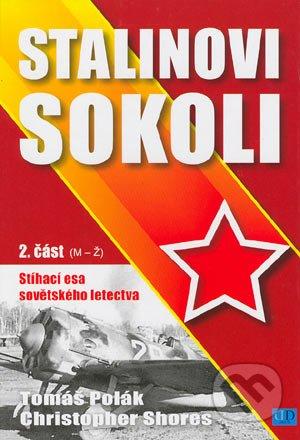 Stalinovi sokoli 2. část (M-Ž)