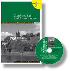 Staré pověsti české a moravské - Adaptovaná česká próza + CD