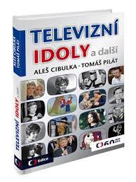 Televizní idoly a další