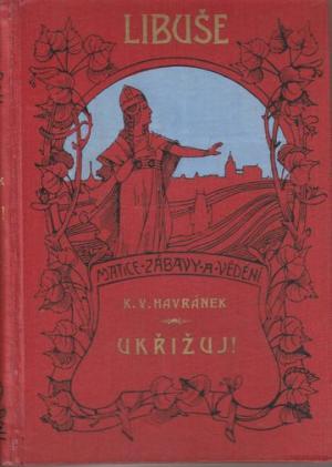 Ukřižuj AND (1908)