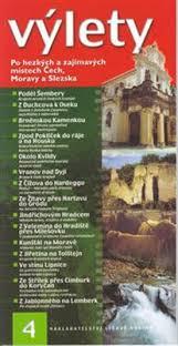 Výlety 4 Po hezkých a zajímavých místech Čech, Moravy a Slezska