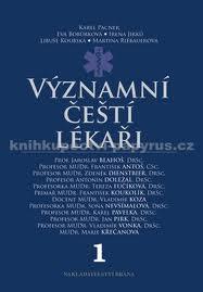 Významní čeští lékaři 1.