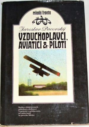 Vzduchoplavci, aviatici & piloti Used
