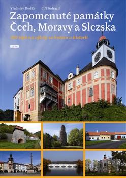 Zapomenuté památky Čech, Moravy a Slezska
