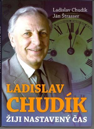 Ladislav Chudík - Žiji nastavený čas