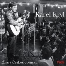 CD Kryl, Karel: Živě v Československu 1969