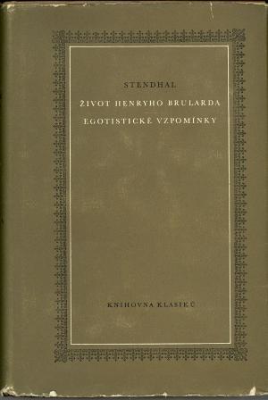 Život Henryho Brularda & Egotistické vzpomínky USED