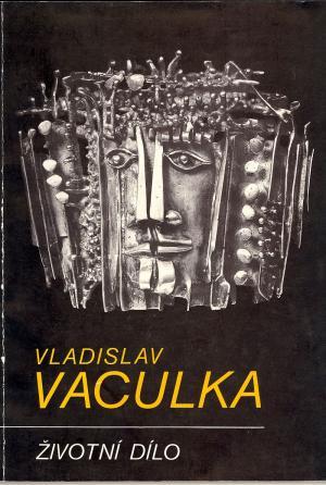 Vladislav Vaculka: Životní dílo USED