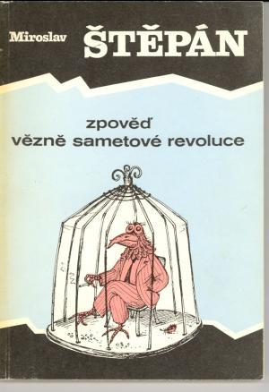 Zpověď vězně sametové revoluce USED