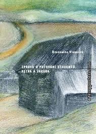 DVD Zpráva o putování studentů Petra a Jakuba